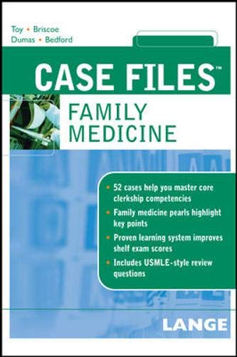 Case Files Family Medicine (LANGE Case Files): Eugene Toy,Joe Bedford,Donald