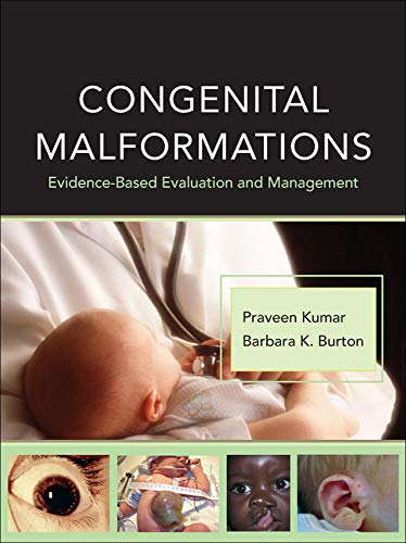 9780071471893: Congenital Malformations: Evidence-Based Evaluation and Management (Pediatrics)