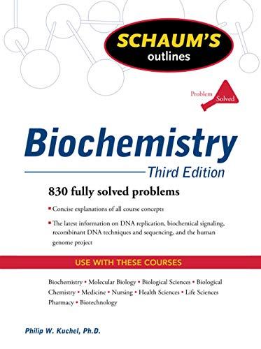 9780071472272: Schaum's Outline of Biochemistry, Third Edition (Schaum's Outline Series)
