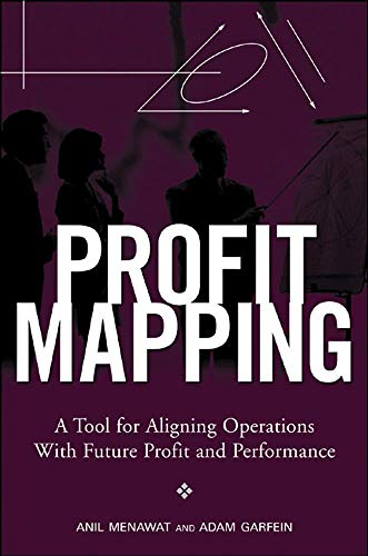 9780071472289: Profit Mapping: A Tool for Aligning Operations with Future Profit and Performance