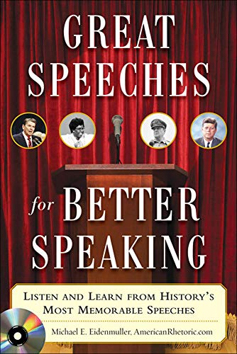 9780071472296: Great Speeches For Better Speaking (Book + Audio CD): Listen and Learn from History's Most Memorable Speeches