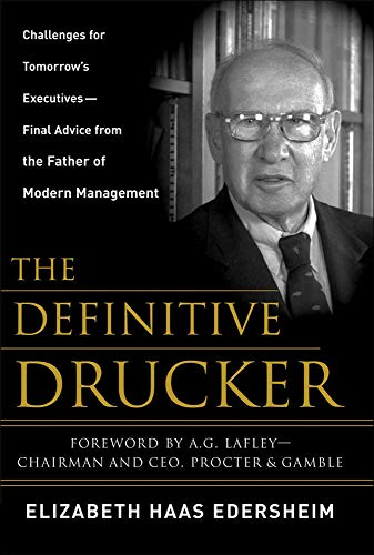 9780071472333: The Definitive Drucker: Challenges For Tomorrow's Executives -- Final Advice From the Father of Modern Management