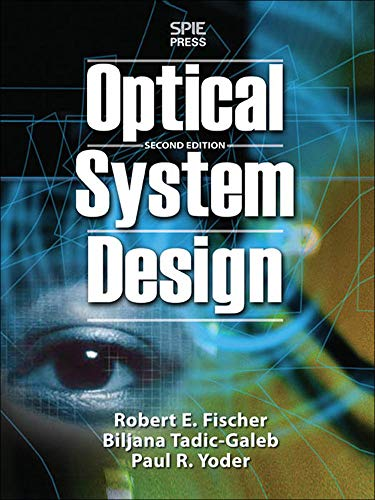 9780071472487: Optical System Design, Second Edition