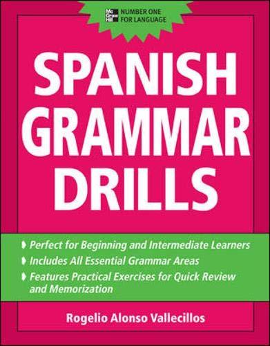 Spanish Grammar Drills: Rogelio Alonso Vallecillos