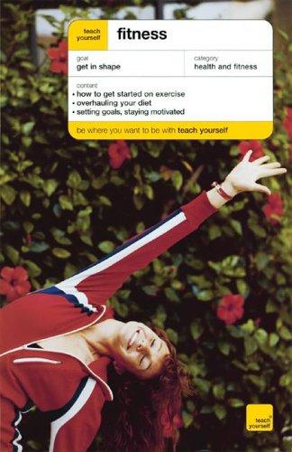 9780071472739: Teach Yourself Fitness (Teach Yourself (McGraw-Hill))