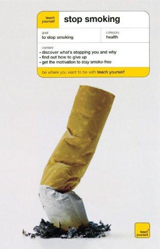 9780071472791: Teach Yourself Stop Smoking (Teach Yourself: Relationships & Self-Help)