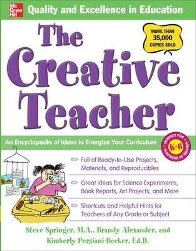 9780071472807: The Creative Teacher: An Encyclopedia of Ideas to Energize Your Curriculum (McGraw-Hill Teacher Resources)