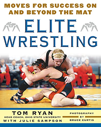 9780071472920: Elite Wrestling: Your Moves for Success On and Beyond the Mat