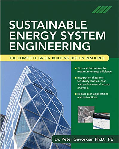9780071473590: Sustainable Energy System Engineering: The Complete Green Building Design Resource