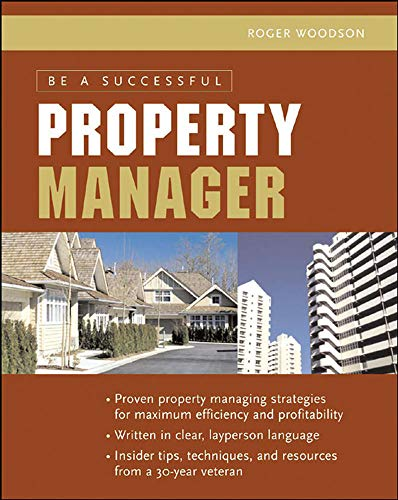 9780071473613: Be A Successful Property Manager