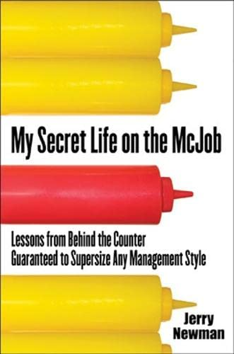 9780071473651: My Secret Life on the McJob: Lessons from Behind the Counter Guaranteed to Supersize Any Management Style
