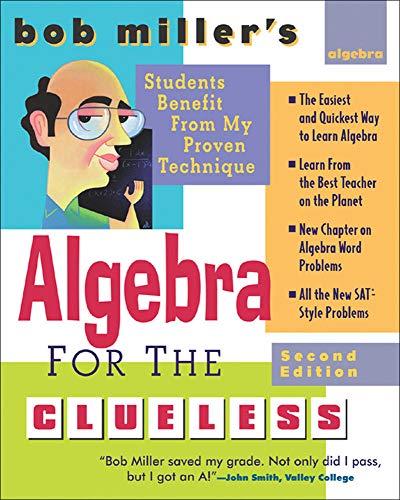 9780071473668: Bob Miller's Algebra for the Clueless (Clueless Series)