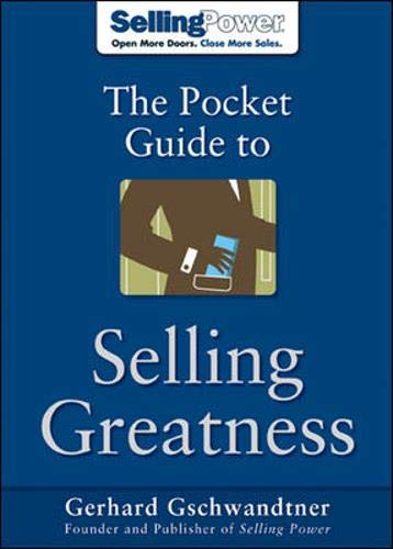 9780071473859: The Pocket Guide to Selling Greatness (SellingPower Library)