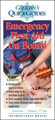 9780071473934: Emergency First Aid On Board: A Captain's Quick Guide (Captain's Quick Guides)