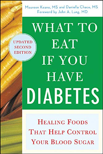 9780071473972: What to Eat if You Have Diabetes (revised): Healing Foods that Help Control Your Blood Sugar