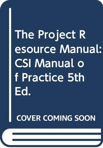 9780071473989: The Project Resource Manual: CSI Manual of Practice, 5th Ed.