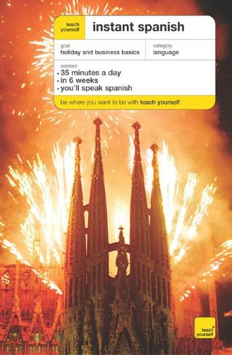 9780071474290: Teach Yourself Instant Spanish Package (Book + 2CDs) (TY: Language Guides)