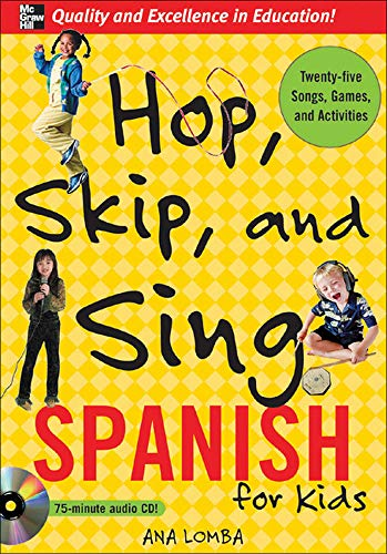 9780071474511: Hop, Skip, and Sing Spanish For Kids (Book+CD, Spanish)