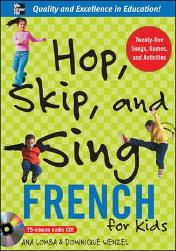 9780071474566: Hop, Skip, and Sing French (Book + Audio CD): An Interactive Audio Program for Kids (Hop Skip & Sing)
