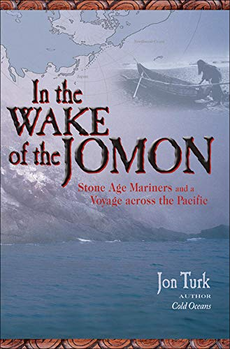9780071474658: In the Wake of the Jomon: Stone Age Mariners and a Voyage Across the Pacific