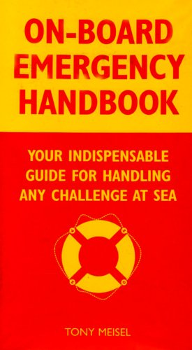 9780071474672: On-Board Emergency Handbook: Your Indispensable Guide to Handling Any Challenge at Sea