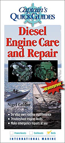 9780071474689: Diesel Engine Care and Repair: A Captain's Quick Guide (Captain's Quick Guides)