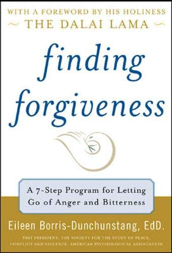 9780071474696: Finding Forgiveness: A Seven-Step Program for Letting Go of Anger and Bitterness