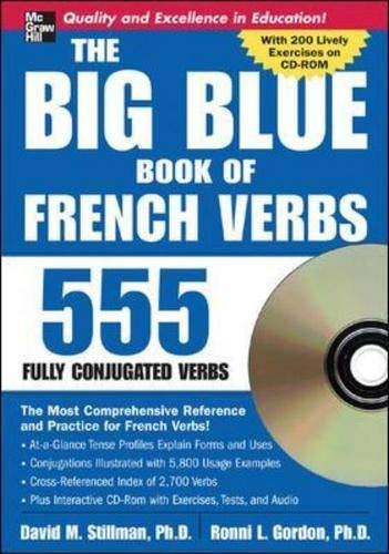 9780071474740: The Big Blue Book of French Verbs (Book w/CD-ROM): 555 Verbs Fully Conjugated: 555 Fully Conjugated Verbs (Big Book of Verbs Series)