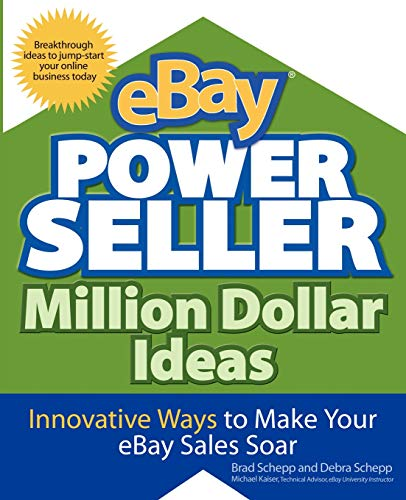 9780071474801: eBay PowerSeller Million Dollar Ideas: Innovative Ways to Make Your eBay Sales Soar