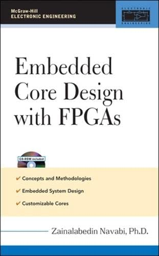 9780071474818: Embedded Core Design with FPGAs (McGraw-Hill Electronic Engineering)