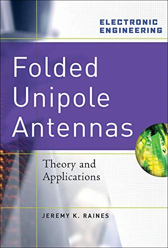 9780071474856: Folded Unipole Antennas: Theory and Applications (Electronics)