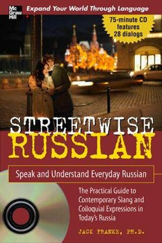 9780071474863: Streetwise Russian with Audio CD: Speak and Understand Everyday Russian (Streetwise!Series)