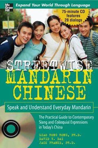 Streetwise Mandarin Chinese with MP3 Disc: Speak and Understand Everyday Mandarin Chinese (...