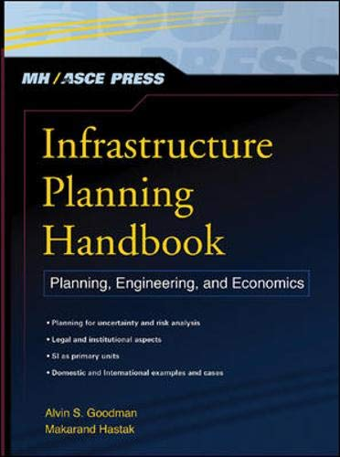 9780071474948: Infrastructure Planning Handbook: Planning, Engineering, and Economics