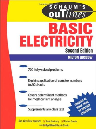 9780071474986: Schaum's Outline of Basic Electricity, 2nd edition (Schaum's Outline Series)
