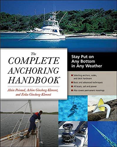 9780071475082: The Complete Anchoring Handbook: Stay Put on Any Bottom in Any Weather