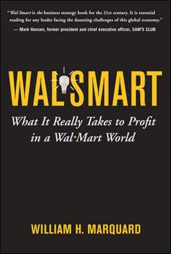 9780071475167: Wal-Smart: What It Really Takes to Profit in a Wal-Mart World