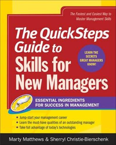 9780071475204: The QuickSteps Guide to Skills for New Managers: Essential Ingredients for Success in Management