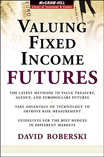 9780071475419: Valuing Fixed Income Futures (McGraw-Hill Library of Investment & Finance)