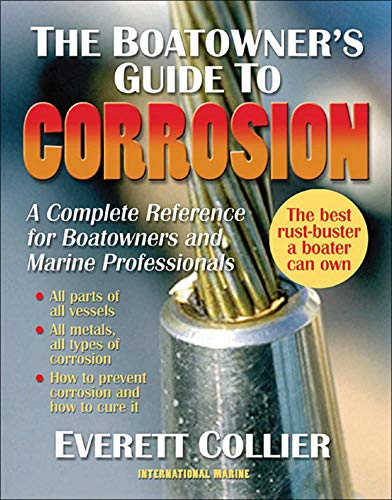 9780071475440: The Boatowner's Guide to Corrosion: A Complete Reference for Boatowners and Marine Professionals (International Marine-RMP)