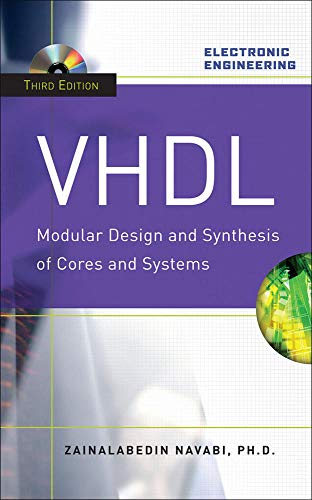 9780071475457: VHDL:Modular Design and Synthesis of Cores and Systems, Third Edition