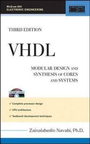 9780071475464: VHDL: Modular Design and Synthesis of Cores and Systems, 3rd Edition