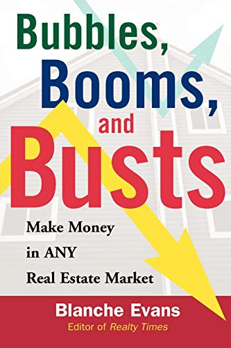 9780071475488: Bubbles, Booms, and Busts: What Every Homeowner Needs to Know to Porsper in Today's Housing Market