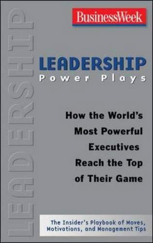 9780071475594: Leadership Power Plays: How the World's Most Powerful CEOs Reach the Top of Their Game