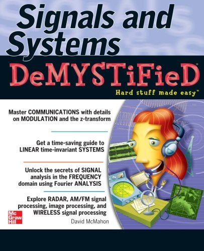 9780071475785: Signals & Systems Demystified