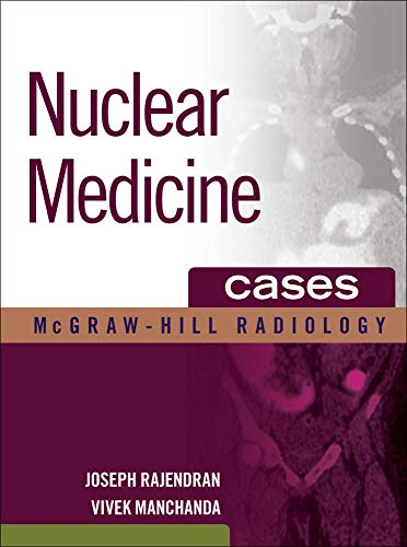 9780071476041: Nuclear Medicine Cases (McGraw-Hill Radiology)