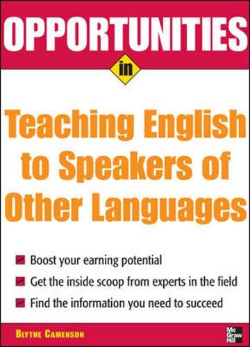 9780071476102: Opportunities in Teaching English to Speakers of Other Languages (Opportunities In...Series)