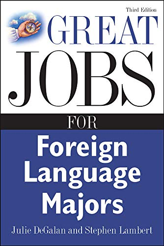 9780071476140: Great Jobs for Foreign Language Majors (Great Jobs Forâ?¦ Series)