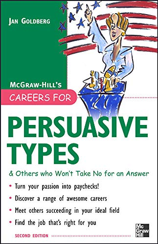 9780071476171: Careers for Persuasive Types & Others who Won't Take No for an Answer (Careers For Series)
