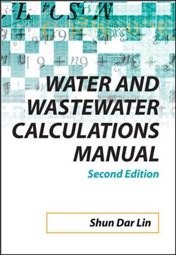 9780071476249: Water and Wastewater Calculations Manual, 2nd Ed.